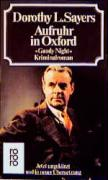 Aufruhr in Oxford - Dorothy L. Sayers