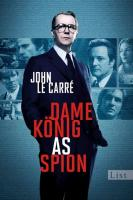Dame, König, As, Spion - Carré John Le