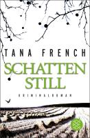 Schattenstill - Tana French