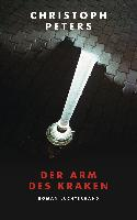 Der Arm des Kraken - Christoph Peters