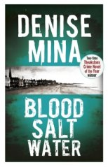 Blood, Salt, Water - Denise Mina