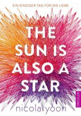 The Sun is also a Star. - Nicola Yoon